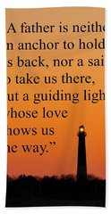 Barnegat Lighthouse With Father Quote Hand Towel