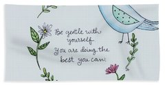 Be Gentle With Yourself Hand Towel