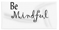 Be Mindful Hand Towel