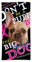 Be The Big Dog Hand Towel