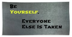 Be Yourself #1 Bath Towel