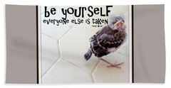 Be Yourself Hand Towel by Irma BACKELANT GALLERIES