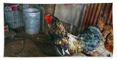 Best Rooster In The Barn Bath Towel