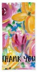 Big Colorful Flowers Thank You Card- Art By Linda Woods Bath Towel