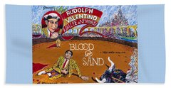 Blood And Sand - 1922 Lobby Card That Never Was Hand Towel