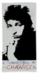 Bob Dylan Poster Print Quote - The Times They Are A Changin Bath Towel