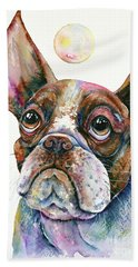 Bath Towel featuring the painting Boston Terrier Watching A Soap Bubble by Zaira Dzhaubaeva