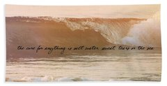 Breaking Wave Quote Hand Towel