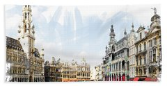 Bath Towel featuring the photograph Brussels Grote Markt  by Tom Cameron