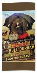 Bath Towel featuring the digital art Bull Durham Smoking Tobacco by ReInVintaged