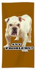 Bulldog Any Problems Hand Towel