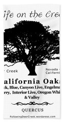 California Oak Trees - Black Text Bath Towel