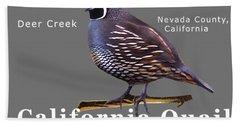 California Quail - Color Bird - White Text Hand Towel