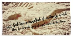 Captured In The Sand Quote Bath Towel