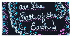 Caregivers Are The Salt Of The Earth Hand Towel