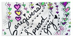 Caregivers Spread Joy Bath Towel by Carole Brecht