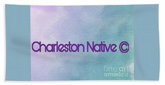 Charleston Native Text 1 Hand Towel