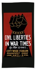 Civil Liberties In War Times - Wpa Bath Towel
