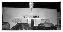 Club 526  Henry Franci, Salinas 1941 Bath Towel