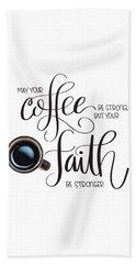Coffee And Faith Hand Towel
