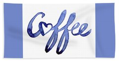 Coffee Love Typography Bath Towel