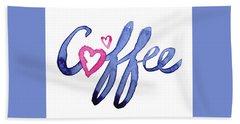 Coffee Lover Typography Hand Towel by Olga Shvartsur
