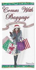 Comes With Baggage - Holiday Bath Towel