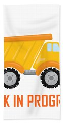Construction Zone - Dump Truck Work In Progress Gifts - White Background Bath Towel