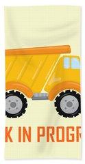 Construction Zone - Dump Truck Work In Progress Gifts - Yellow Background Bath Towel