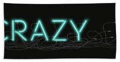 Crazy - Neon Sign 1 Hand Towel
