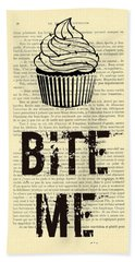 Cupcake Bite Me Typography Bath Towel
