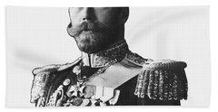 Czar Nicholas II - Czar You Serious? Bath Towel