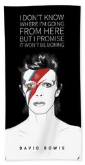 David Bowie Quote Bath Towel