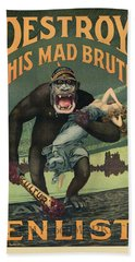 Destroy This Mad Brute - Wwi Army Recruiting  Hand Towel