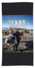 Don't Mess With Texas Bath Towel
