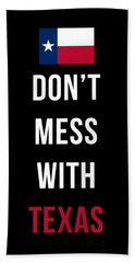 Don't Mess With Texas Tee Black Hand Towel by Edward Fielding