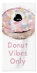 Donut Vibes Only- Art By Linda Woods Hand Towel