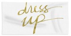 Dress Up Gold- Art By Linda Woods Bath Towel