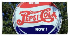 Drink Pepsi - Cola Now  Bath Towel