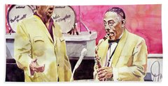 Duke Ellington And Johnny Hodges Bath Towel
