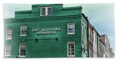 Eat Berthas Mussels  Bath Towel by Paul Ward