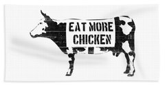 Eat More Chicken Hand Towel