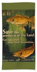 Bath Towel featuring the photograph Eat More Fish Vintage World War I Poster by John Stephens
