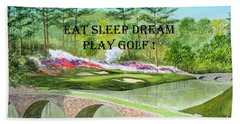 Hand Towel featuring the painting Eat Sleep Dream Play Golf - Augusta National 12th Hole by Bill Holkham