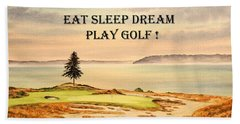 Hand Towel featuring the painting Eat Sleep Dream Play Golf - Chambers Bay by Bill Holkham