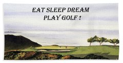 Hand Towel featuring the painting Eat Sleep Dream Play Golf - Torrey Pines South Golf Course by Bill Holkham