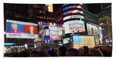 Bath Towel featuring the photograph Election Night In Times Square 2016 by Melinda Saminski