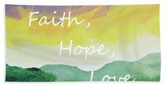 Faith Hope Love Hand Towel