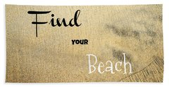 Find Your Beach Hand Towel