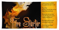 Fire Starter Poem Bath Towel